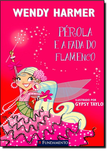 perola perola e a fada do flamenco de harmer wendy