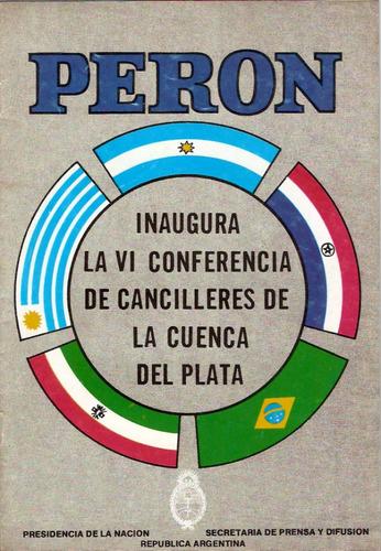 perón inaugura la vi conferencia de cancilleres -  1974