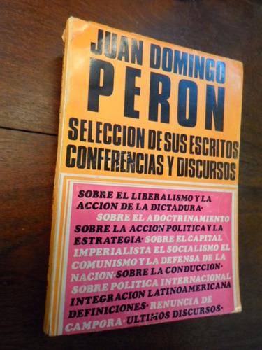 perón: selección de sus escritos, conferencias (microcentro)
