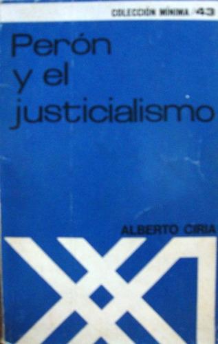 peron y el justicialismo. alberto ciria.