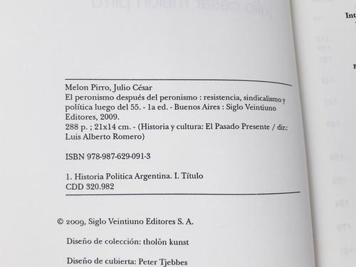 peronismo despues del peronismo j c melon pirro siglo xxi ed