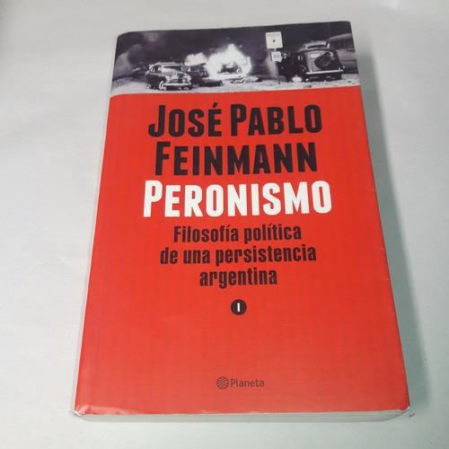 peronismo - josé pablo feinmann