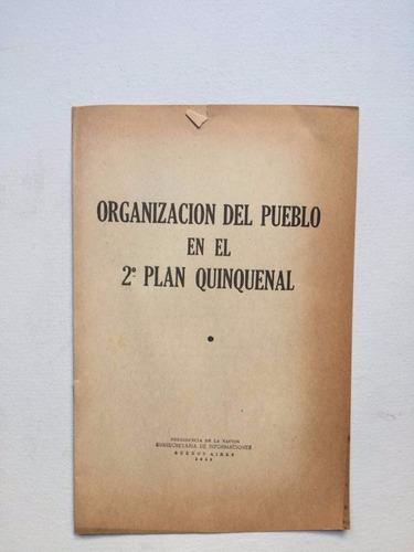 peronismo - organización del pueblo en el 2 plan quinquenal