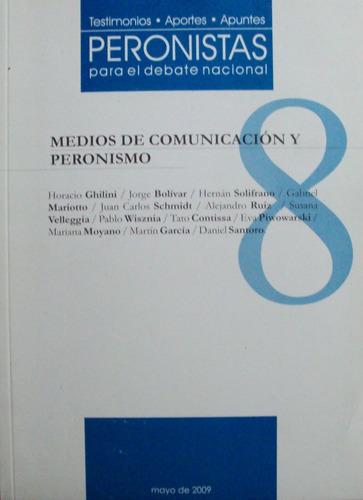 peronistas para el debate nacional n° 8 mayo 2009