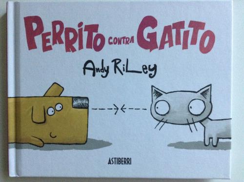 perrito contra gatito. andy riley