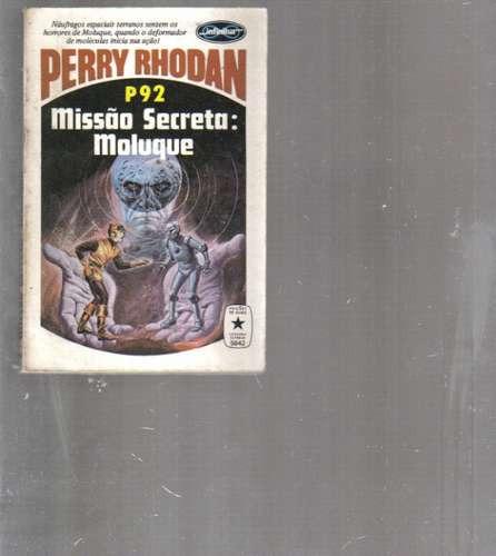 perry rhodan 92 missão secreta: moluque - 1a edição branco