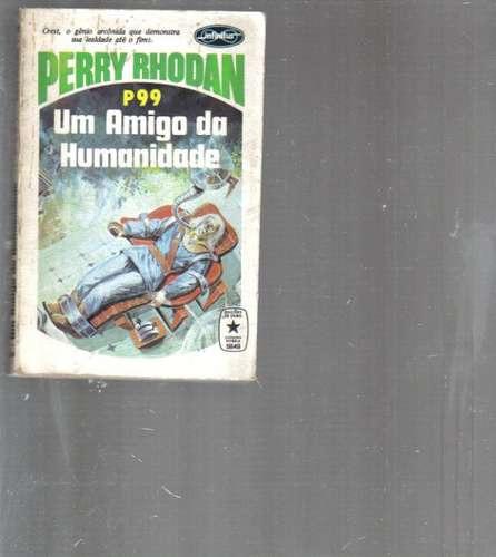 perry rhodan 99 um inimigo da humanidade - 1a edição branco