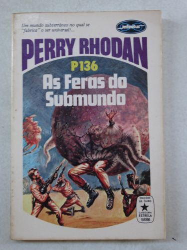 perry rhodan n° p136! editora tecnoprint 1979!