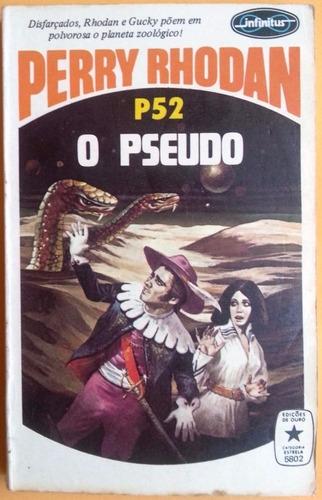 perry rhodan p52 . o pseudo . clark darlton