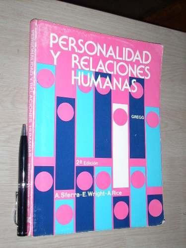 personalidad y relaciones humanas - sferra  wright rice