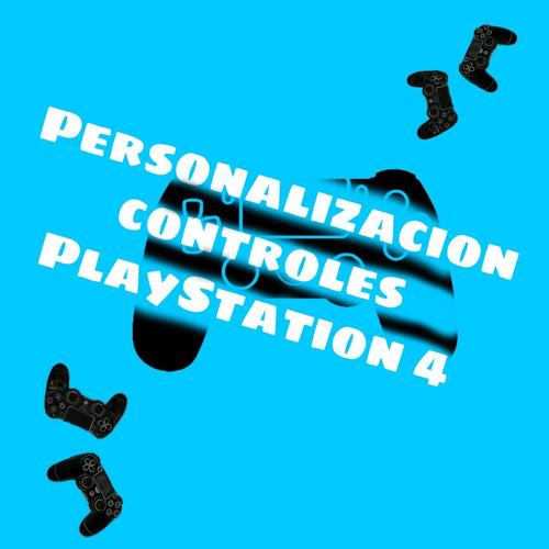 personalizacion de controles/mandos de playstation4