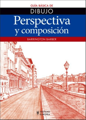 perspectiva composición, barrington barber, hispano europea