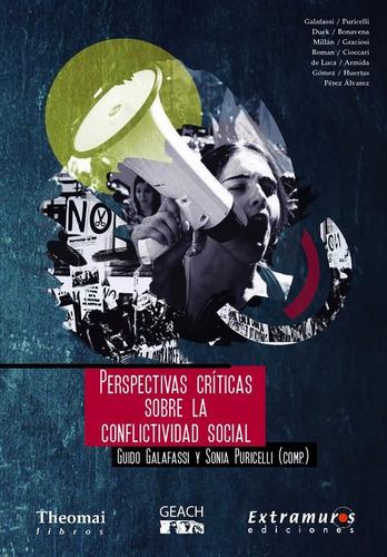 perspectivas criticas sobre conflictividad social galafassi