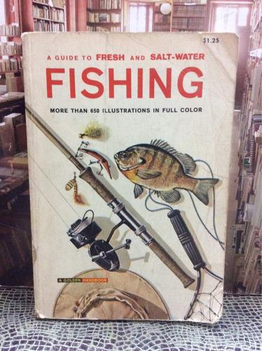 pesca, una guía de agua dulce y salada. george s. fitcher