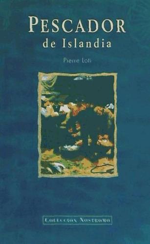 pescador de islandia(libro novela y narrativa)