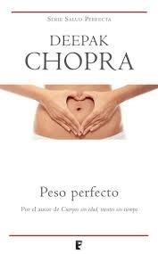 peso perfecto / deepak chopra (envíos)