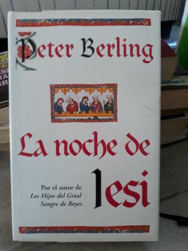 peter berling - la noche de lesi
