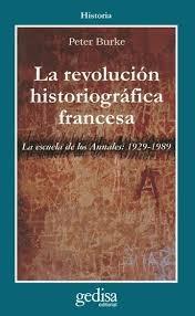 peter burke - la revolucion historiografica francesa