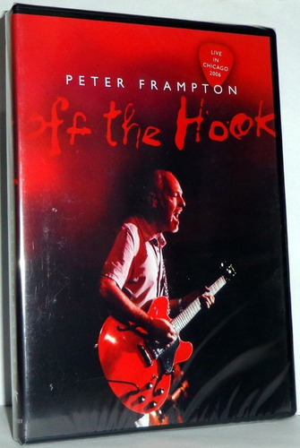 peter frampton-off the hook-live in chicago 2006 dvd raro no