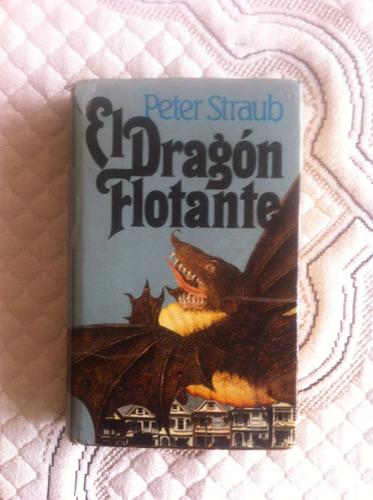 peter straub el dragon flotante