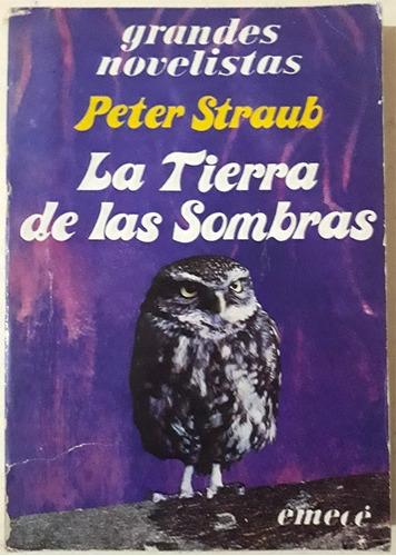 peter straub: la tierra de las sombras - novela de terror