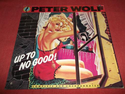 peter wolf - up to no good lp nac ed 1990 mdisk