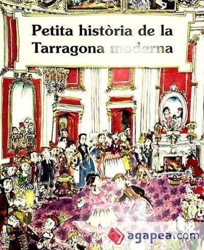 petita història de la tarragona moderna(libro )