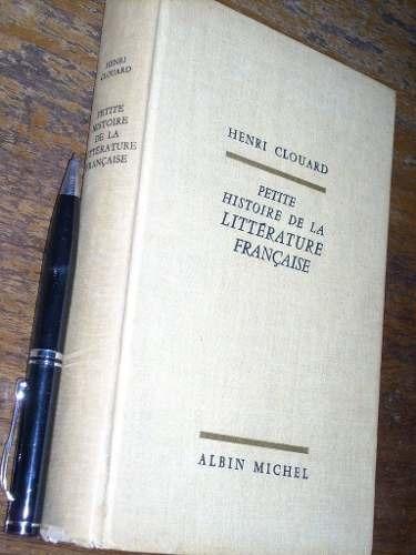 petite histoire de la littérature française henri clouard