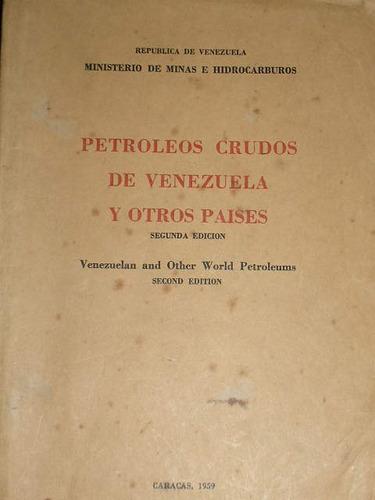 petroleos crudos de venezuela y otros paises