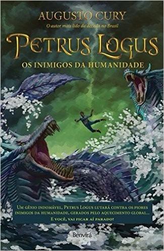 petrus logus os inimigos da humanidade livro augusto cury