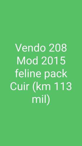 peugeot 208 1.6 feline pack cuir 2015