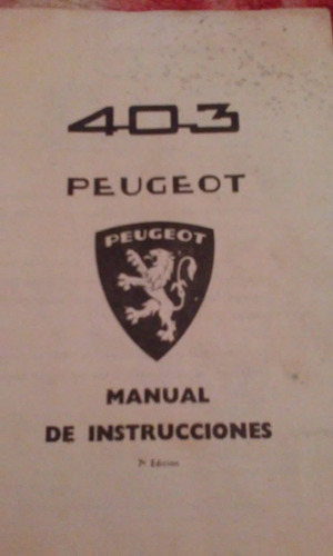 peugeot 403  manual de instrucciones  original año 1963.