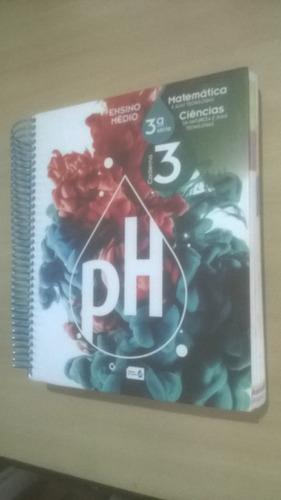 ph ensino médio 3ª série caderno 4 matemática ciências 1,3,4