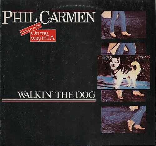 phil carmen - walkin' the dog - (vinilo impecable)