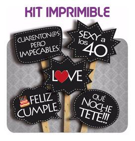 Photo Props Cumple De 40 Imprimible 24 Cartelitos C Frases