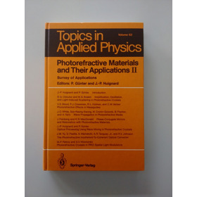 Photorefractive Materials And Their Applications Ii