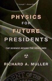 physics for future presidents(libro )