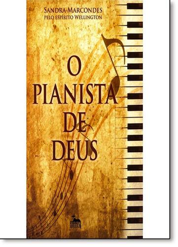 pianista de deus o de sandra marcondes anubis - aquaroli boo