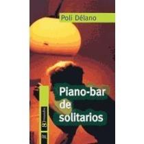 piano - bar de solitarios poli délano