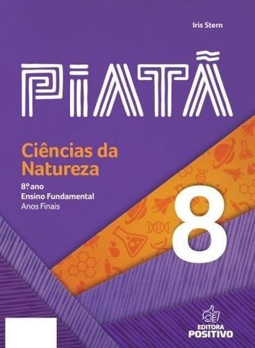ed193a9ec Piata - Ciencias Da Natureza - 8º Ano - Ensino Fundamental I - R  107