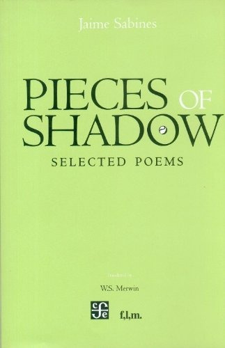 pieces of shadow selected poems sabines jaime