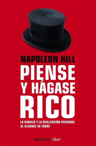 piense y hagase rico. napoleon hill
