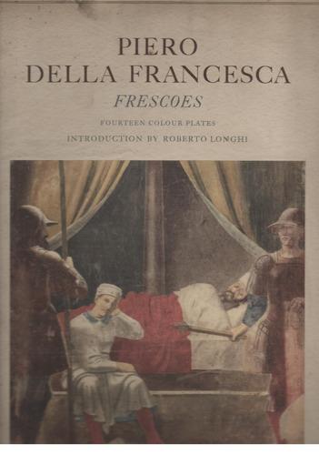 piero della francesca / frescos (14 reproducciones)
