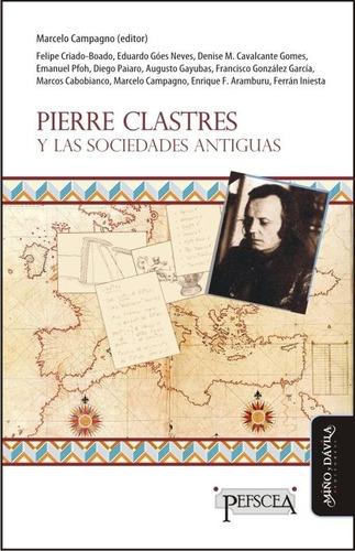pierre clastres y las sociedades antiguas (myd)