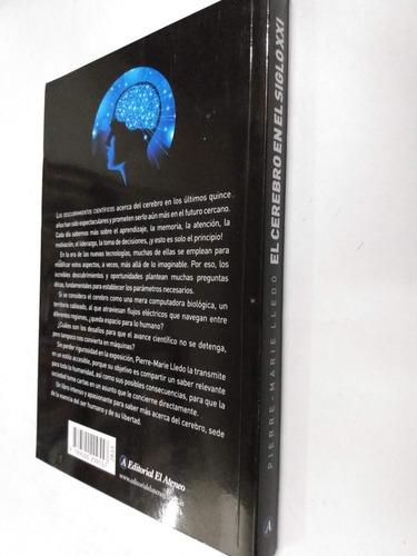 pierre-marie lledo  el cerebro en el siglo xxi
