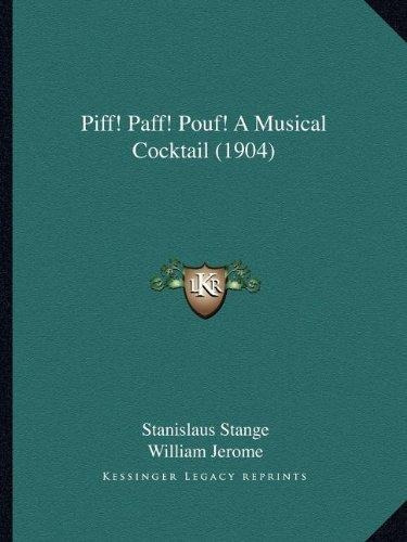 piff! paff! pouf! a musical cocktail (1904) : william jerom