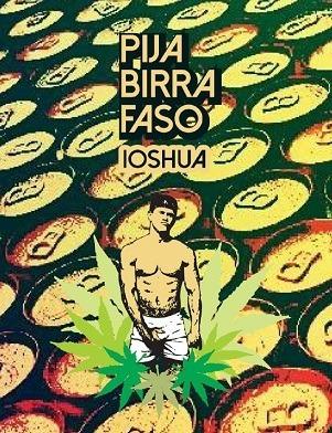 pija birra faso - ioshua