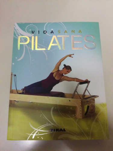pilates - libro - editorial tikal