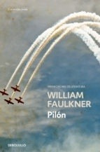 pilón - william faulkner