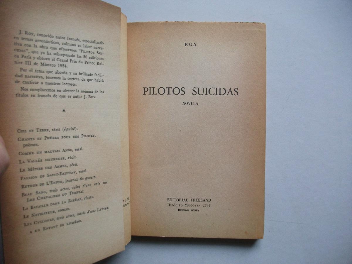 Pilotos Suicidas Jules Roy Novela Editorial Freeland 15000